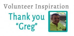 Volunteer Highlight:  Greg