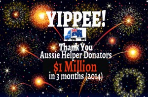 OUR FIRST MILLION FOR 2014 AT AUSSIE HELPERS