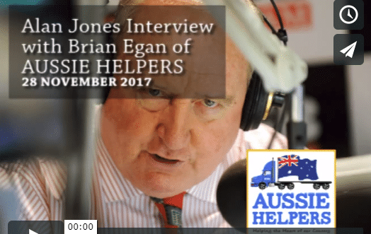 MEDIA: 28/11/17 Alan Jones Interview with Brian Egan (co-founder of Aussie Helpers) VIDEO